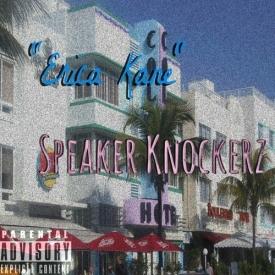 Speaker Knockerz – Erica Kane